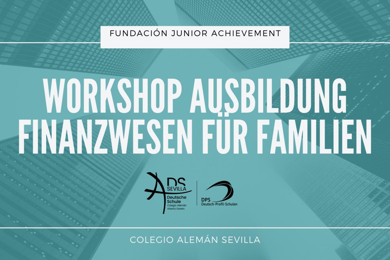 WORKSHOP AUSBILDUNG FINANZWESEN FÜR FAMILIEN