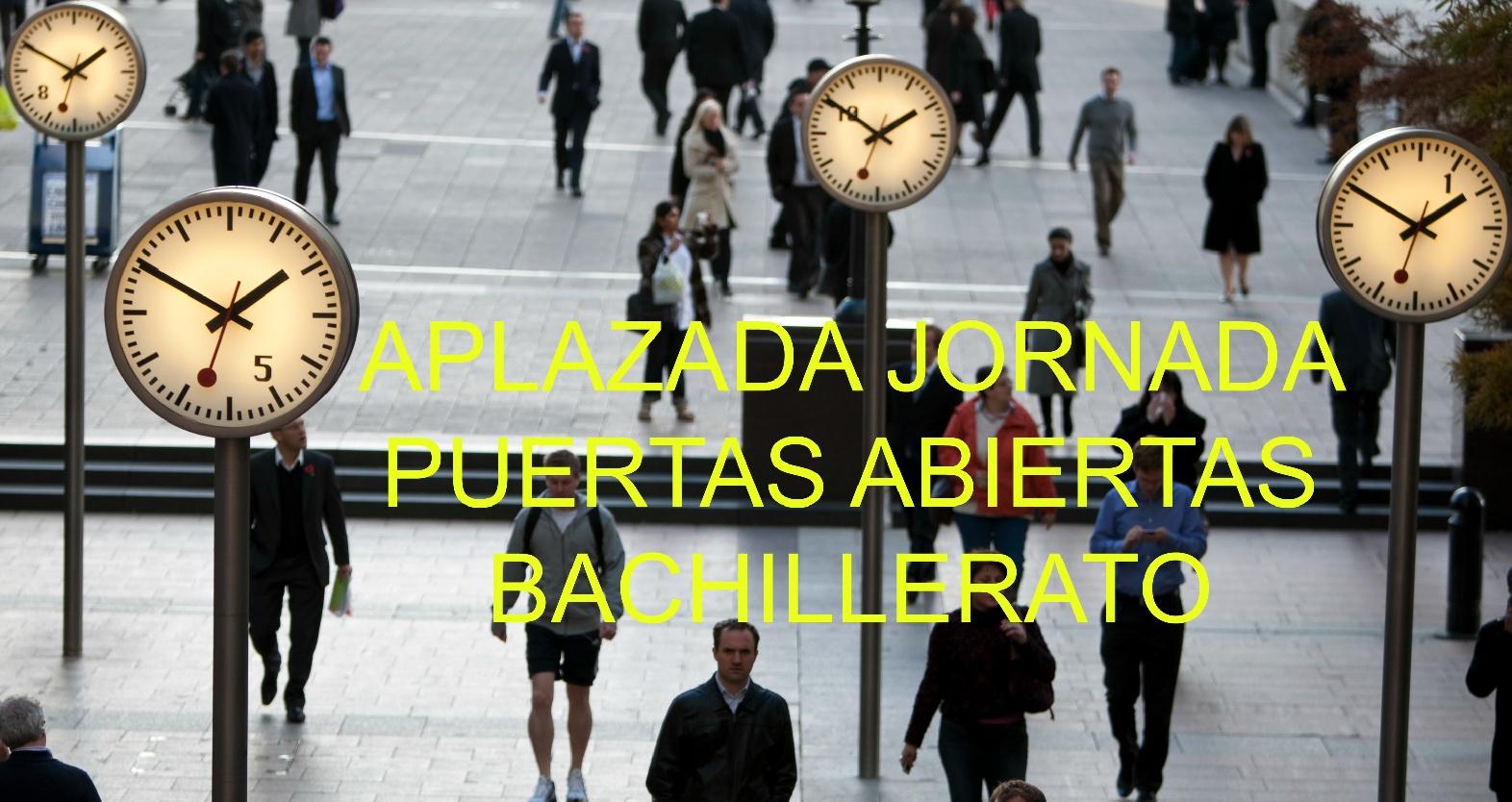 Aplazada Jornada Puertas Abiertas BACHILLERATO