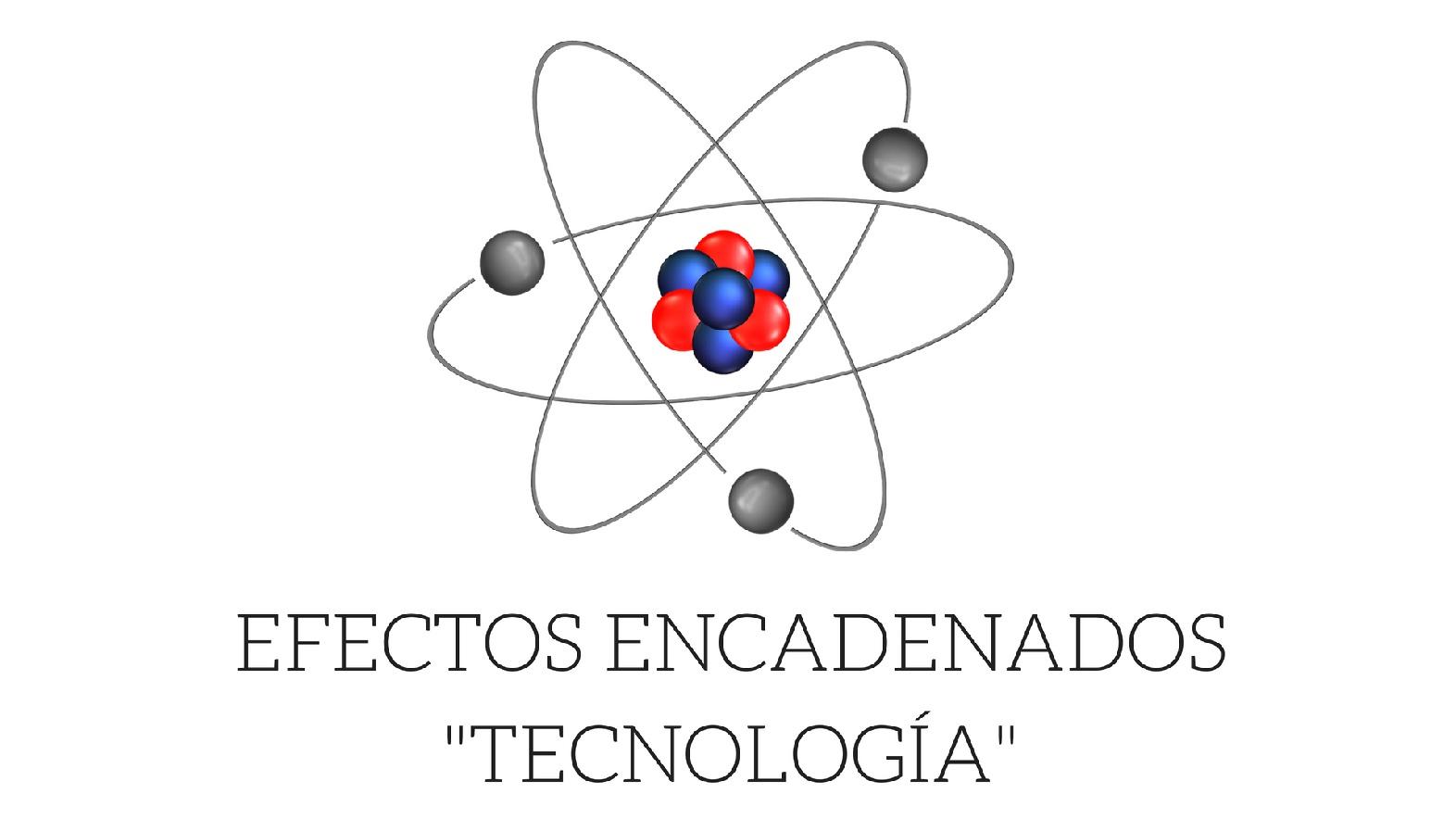 EFECTOS ENCADENADOS