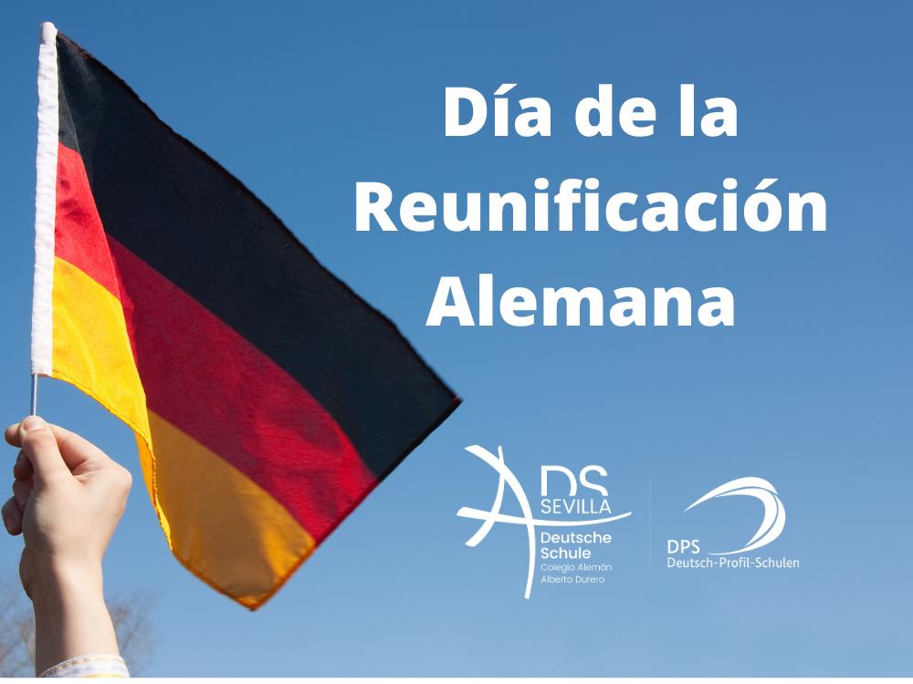 DÍA DE LA REUNIFICACIÓN ALEMANA