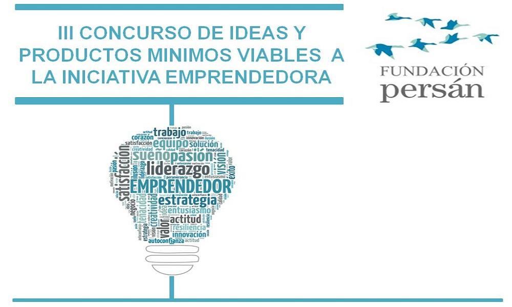 III Concurso de Ideas y Producto Mínimo Viable a la Iniciativa emprendedora