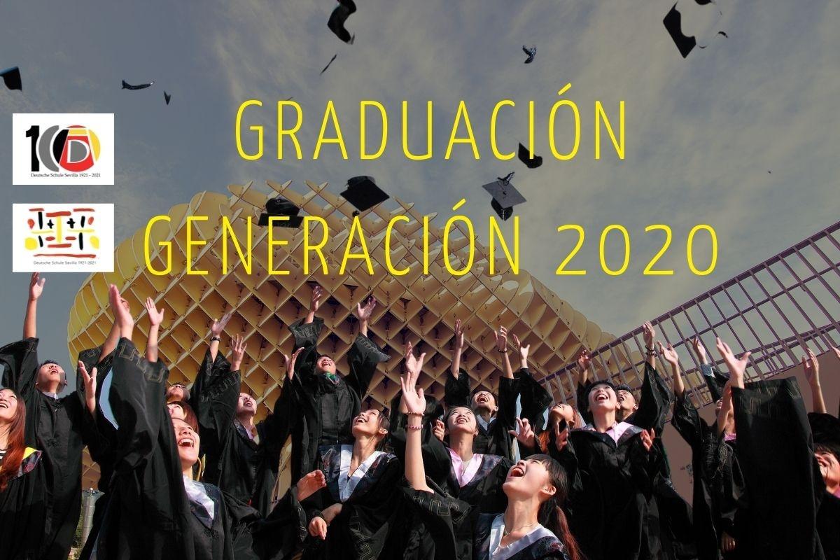 GRADUACIÓN GENERACIÓN 2020