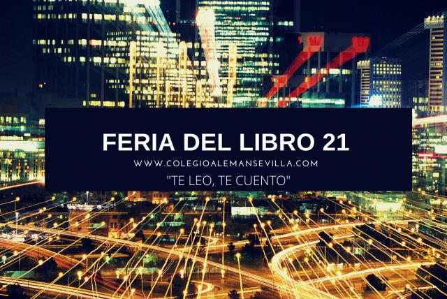 FERIA DEL LIBRO 2021: TE LEO, TE CUENTO